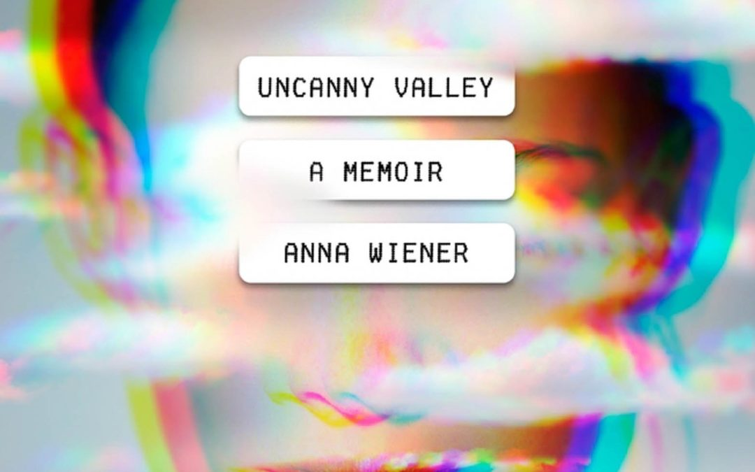 'Uncanny Valley' and the Meaninglessness of Writing About Tech